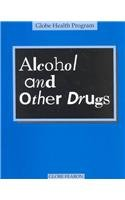 9780835907637: Alcohol and Other Drugs (Globe Health Program)