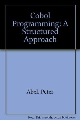 9780835908337: Cobol Programming: A Structured Approach