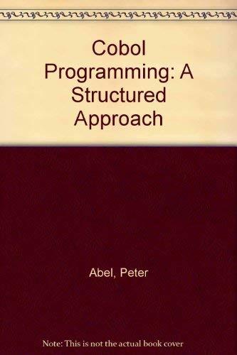 9780835908351: Cobol Programming: A Structured Approach