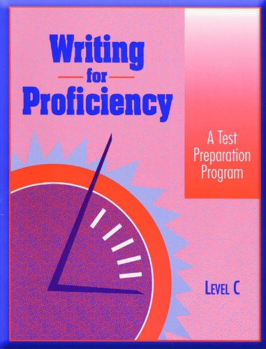 WRITING FOR PROFICIENCY LEVEL C SE 1995C (Globe/Fearon Writing Proficiency) (9780835908931) by GLOBE