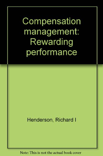 9780835909747: Compensation management: Rewarding performance