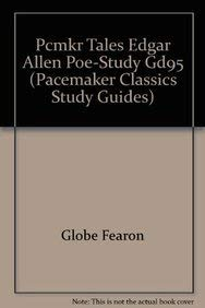 9780835910682: PCMKR TALES EDGAR ALLEN POE-STUDY GD95 (Pacemaker Classics Study Guides)