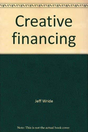 9780835911641: Creative financing: Avoiding the pitfalls