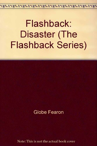 Flashback: Disaster (The Flashback Series) (0835911667) by Globe Fearon