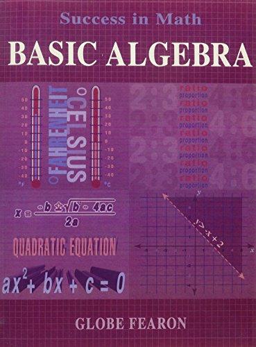 9780835911887: GF SUCCESS IN MATH BASIC ALGEBRA SE 96C (Globe Success in Math)
