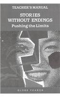 9780835912150: Teacher's Manual for Stories Without Endings: Pushing the Limits (Stories and Plays Without Endings)