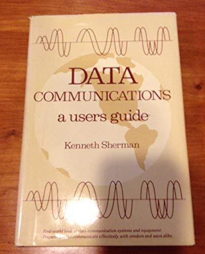 9780835912266: Data Communications: A User's Guide