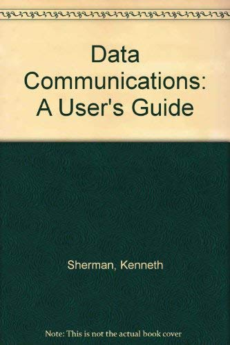 9780835912273: Data Communications: A User's Guide
