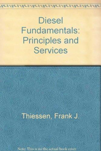 9780835912860: Diesel Fundamentals: Principles and Service