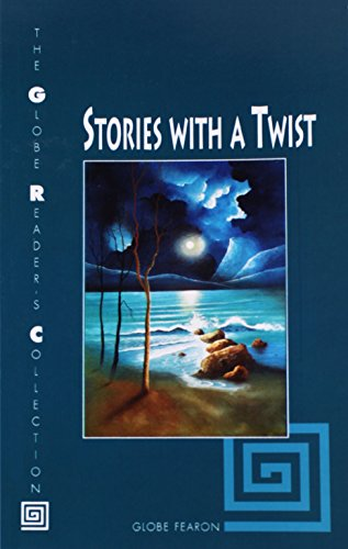 STORIES WITH A TWIST SE 96C (The Globe Reader's Collection): GLOBE