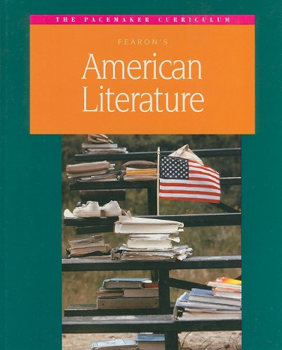 9780835913812: Fearon's American Literature (Pacemaker Curriculum)