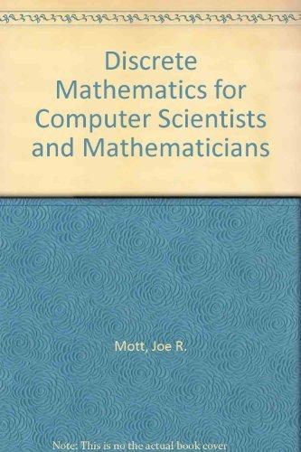 9780835913911: Discrete Mathematics for Computer Scientists and Mathematicians