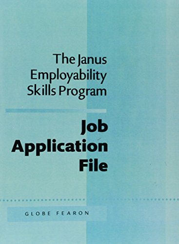 JANUS EMPLOY:JOB APPLI. FILE 5TH ED 95C (The Janus Employability Skills Program): FEARON