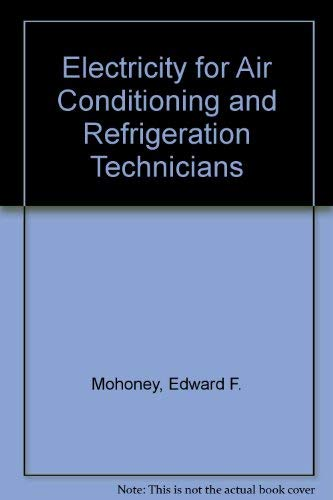 9780835915724: Electricity for Air Conditioning and Refrigeration Technicians
