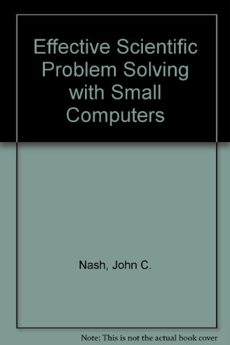 9780835915946: Effective Scientific Problem Solving with Small Computers