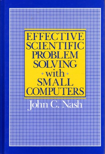 9780835915960: Effective Scientific Problem Solving with Small Computers by Nash John C.