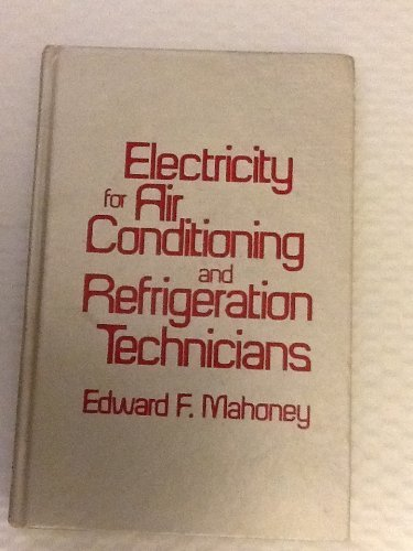 9780835916202: Electricity for Air Conditioning and Refrigeration Technicians