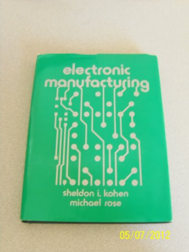 9780835916424: Electronic Manufacturing