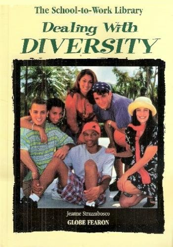 SCHOOL TO WORK LIB:DEALNG W/DIVERSITY 96 (ROSEN SCHOOL AT WORK.): Pearson Education