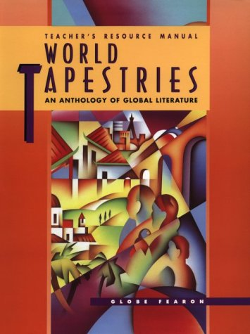 World Tapestries: An Anthology of Global Literature: Various,Globe