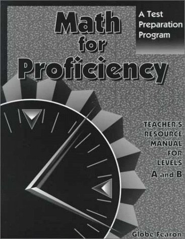 9780835918411: Math for Proficiency Teacher's Resource Manual: Level A and B