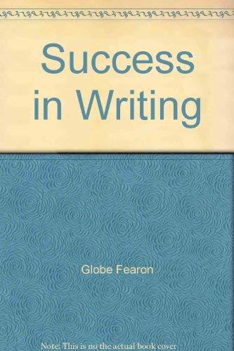 Success in Writing: Teacher's Resource Manual: Globe Fearon