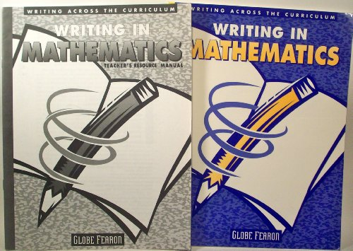 Writing in Mathematics (Writing Across the Curriculum) (0835918963) by Globe