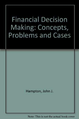9780835920124: Financial Decision Making: Concepts, Problems and Cases