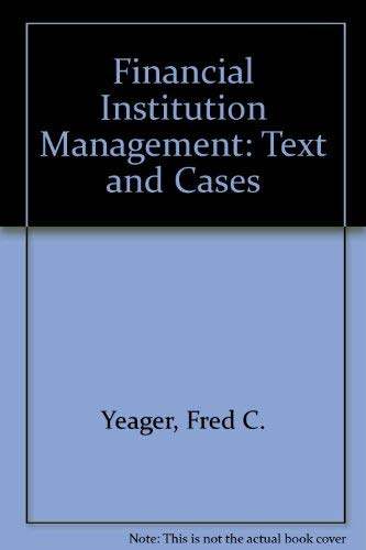 9780835920247: Financial Institution Management: Text and Cases