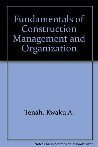 9780835921329: Fundamentals of Construction Management and Organization