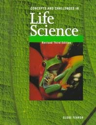 GF CONCEPTS AND CHALLENGES LIFE SCIENCE SE REVISED THIRD EDITION 1998C: GLOBE