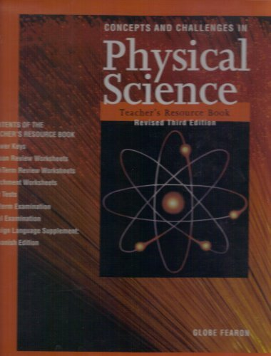 Concepts and Challenges in Physical Science: Teacher's Resource Book (Concepts and Challenges Series) (9780835922562) by Leonard Bernstein; Martin Schachter; Alan Winkler