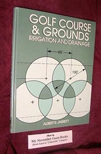 Golf Course and Grounds: Irrigation and Drainage: Jarrett, Albert R.