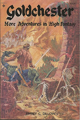 9780835925679: Goldchester: More adventures in high fantasy