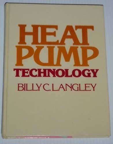 9780835928182: Heat Pump Technology: Systems Design, Installation and Troubleshooting