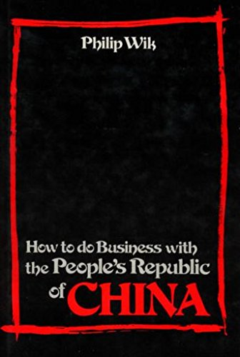 9780835929189: How to Do Business With the People's Republic of China