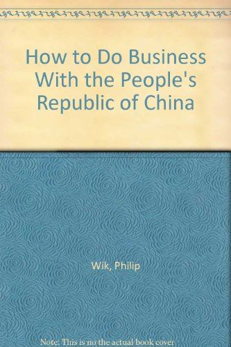 9780835929196: How to Do Business With the People's Republic of China