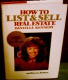 How to List and Sell Real Estate: Danielle Kennedy