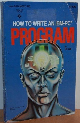 How to Write an IBM Program, volume 1: Ed Faulk