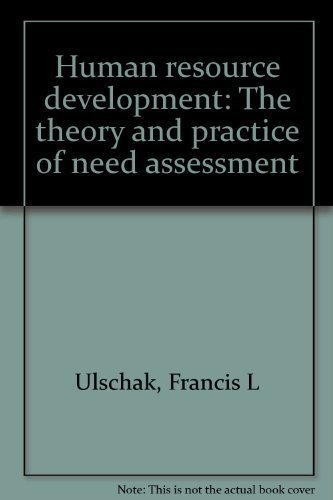 Human resource development: The theory and practice: Francis L Ulschak