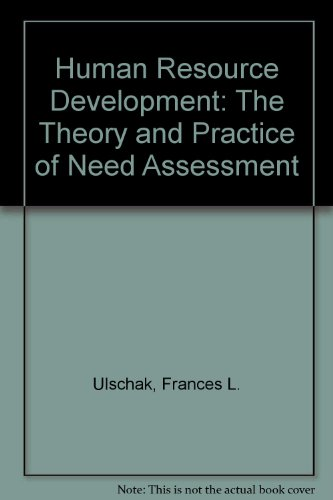 Human Resource Development : The Theory and: Frances Ulschak
