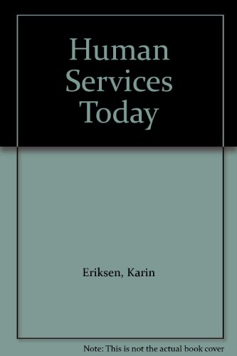 9780835930048: Human Services Today