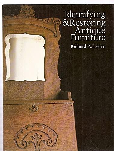 9780835930277: Identifying & Restoring Antique Furniture