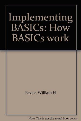 9780835930451: Implementing BASICs: How BASICs work