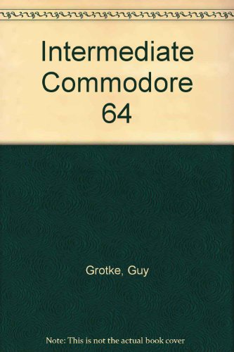 9780835931281: Intermediate Commodore 64