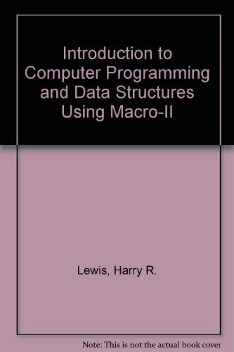 An Introduction to Computer Programming and Data Structures using MACRO-11
