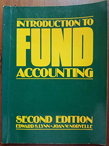 Introduction to Fund Accounting: Lynn, Edward S.