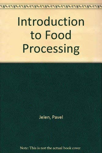 9780835931946: Introduction to Food Processing