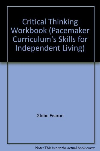 9780835934787: Critical Thinking Workbook (Pacemaker Curriculum's Skills for Independent Living)
