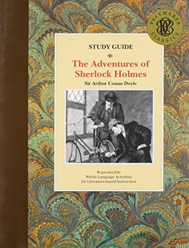The Adventures of Sherlock Holmes Study Guide (Pacemaker Classics series)